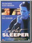 Light Sleeper : Affiche