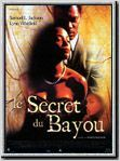 Le Secret du bayou : Affiche