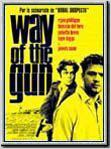 Way of the Gun : Affiche