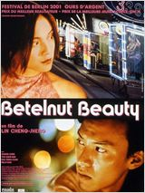 Betelnut beauty : Affiche