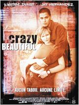 Crazy/Beautiful : Affiche