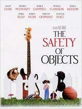 The Safety of Objects : Affiche