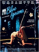 Dancing at the Blue Iguana : Affiche