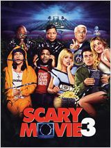 Scary Movie 3 : Affiche