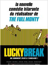 Lucky Break : Affiche