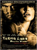 Taking lives, destins violés : Affiche