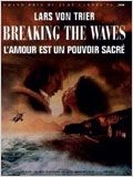 Breaking the Waves : Affiche