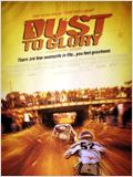Dust to glory : Affiche