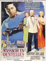 Massacre en dentelles : Affiche