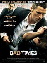 Bad Times : Affiche