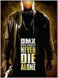 Never die alone : Affiche