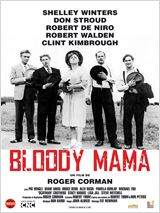 Bloody Mama : Affiche