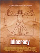Idiocracy : Affiche