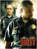 Dirty : Affiche