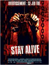 Stay Alive : Affiche