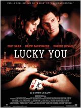 Lucky You : Affiche