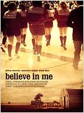Believe in Me : Affiche