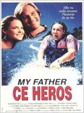 My father, ce héros : Affiche