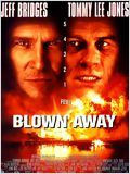 Blown Away : Affiche