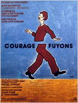 Courage, fuyons : Affiche