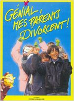 Génial, mes parents divorcent ! : Affiche