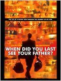 And When Did You Last See Your Father? : Affiche