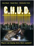 C.H.U.D. (Cannibalistic Humanoid Underground Dwellers) : Affiche