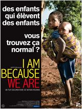 I Am Because We Are : Affiche