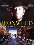 Ironweed : la force du destin : Affiche