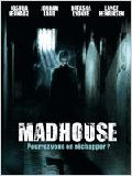 Madhouse : Affiche