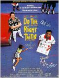 Do the Right Thing : Affiche