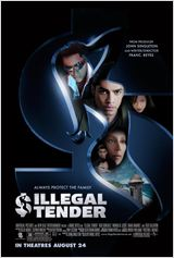 Illegal Tender : Affiche