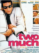 Two Much : Affiche