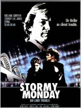 Stormy Monday : Affiche
