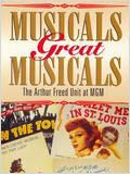 Musicals great Musicals : the Arthur Freed unit at MGM : Affiche