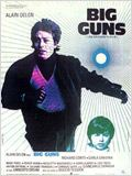 Big Guns - Les Grands fusils : Affiche