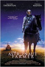 The Astronaut Farmer : Affiche