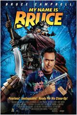My Name Is Bruce : Affiche