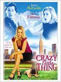 Crazy little thing : Affiche