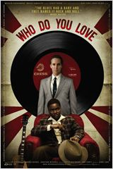 Who Do You Love : Affiche