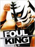 Foul King : Affiche