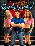 Road House 2 : Affiche