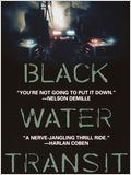 Black water transit : Affiche