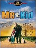Me and the Kid : Affiche