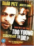 Too Young to Die ? (TV) : Affiche