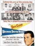 Because they're Young : Affiche