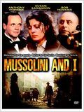Mussolini and I : Affiche