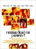 Remarkable Power : Affiche