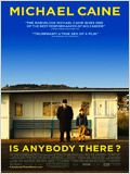 Is Anybody There? : Affiche