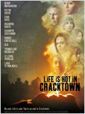 Life Is Hot in Cracktown : Affiche